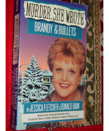 Murder She Wrote  Brandy & Bullets by Donald Bain & Jessica Fletcher 1995 - $3.00