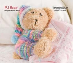 W313 Crochet Pattern Only Sleepy Sweet Snuggle Pj Bear Toy Doll Pattern - $7.50