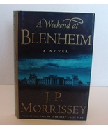 A Weekend at Blenheim by J. P. Morrissey 1st/1st *Signed* - $45.00
