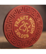 "$0.25 Casino Chip From: ""Frank's Museum Saloon""- (sku#3168) - $3.19"