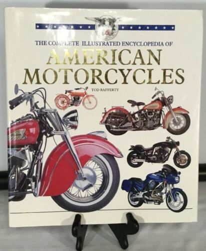 Primary image for The Compete Encyclopedia of American Motorcycles by Tod Rafferty