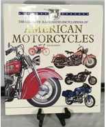 The Compete Encyclopedia of American Motorcycles by Tod Rafferty - $19.75