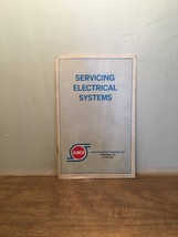 Servicing Electrical Systems By SMS, PB, 1976 Starters, Alternators & Ba... - $19.79