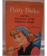 1966 PATTY DUKE & THE ADVENTURE OF THE CHINESE JUNK BOOK - $5.00