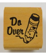 """Wood Mounted Rubber Stamp """" Do Over """" Collectible Arts Crafts Pencil - $6.99"""