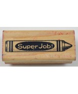 """Wood Mounted Rubber Stamp By Hero Arts """" Super Job! """" Collectible Arts C... - $7.99"""