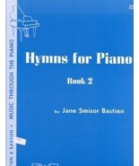Bastien Music Through The Piano Hymns For Piano Book 2 - $2.95