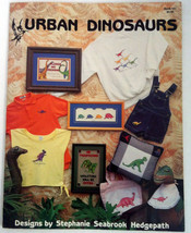 Urban Dinosaurs Cross Stitch Pattern Booklet Leaflet #141 Stephnie Hedgepath - $7.91