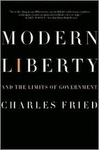 Modern Liberty and the Limits of Government New Hardcover Charles Fried - $13.70