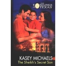 Fortunes of Texas #7: The Sheikh's Secret Son...Author: Kasey Michaels (... - $7.00