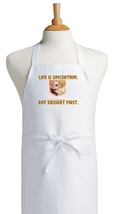 Life Is Uncertain. Eat Dessert First. Kitchen A... - $9.85