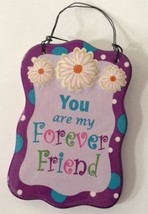Forever Friend Welcome Wall Plaque Daisies Ganz Wire Hanger Ceramic NOS ... - $16.48