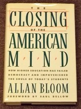 The Closing of the American Mind by Allan Bloom HB DJ - $2.00