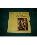 The Story Of Great Music From The Renaissance - 4 LP - Time-Life Records... - $40.00