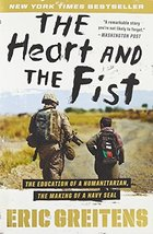 The Heart and the Fist: The Education of a Humanitarian, the Making of a Navy SE image 2