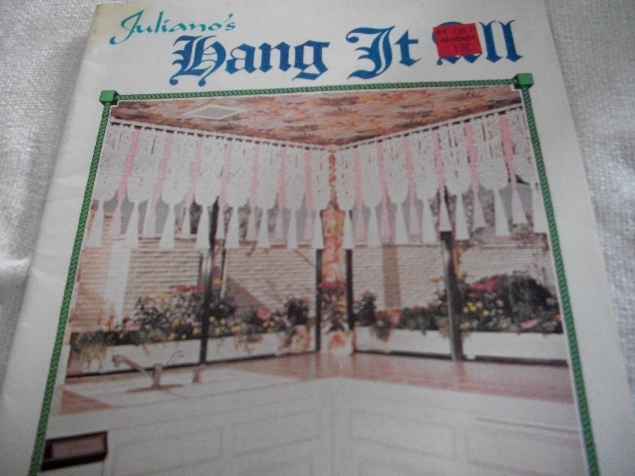 Primary image for Juliano's Hang It All Book 4~Sweet And Sassy: Macrame Book