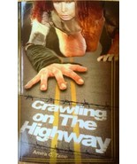 Crawling on The Highway Paperback – 2015, by Amira C. Tame (Author) - $19.78