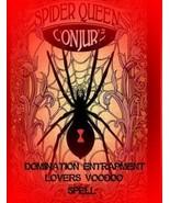 SPIDER QUEEN VOODOO CONJURE  *Domination & ENTRAPMENT in Love matters* h... - $59.00