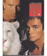 SEIGFRIED & ROY At the MIRAGE 1991 Souvenir Program - $6.95