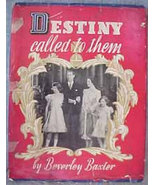 Destiny Called Them Beverly Baxter vintage book 1939 UK Royal family Eli... - $9.99