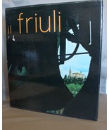 Il Friuli by Aldo Rizzi in Slip Case Signed by Author Like New Travel Book - $200.00