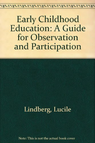 Primary image for Early childhood education: A guide for observation and participation Lindberg, L