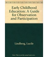 Early childhood education: A guide for observation and participation Lin... - $29.65