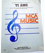 "1984 Vintage Sheet Music - ""Ti Amo""  #7622 - $6.99"