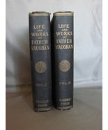 The Life and Works of Father Vaughan, 2 Volumes  - $35.00