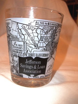 Advertising Glass Tumbler Map Jefferson Savings & Loan Va.  Monticello - $5.93