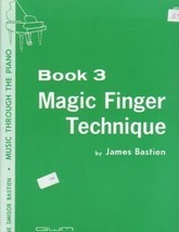 Music Through The Piano Magic Finger Technique Book 3 - $3.95