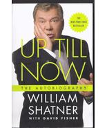 WILLIAM SHATNER Autobiography: UP TILL NOW w/ David Fisher - $3.95