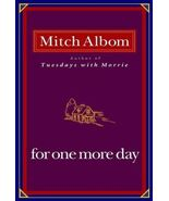 For One More Day  by Mitch Albom New, First Ed - $11.99