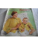 Knit and Crochet for Babies and Children Book 503 - $6.00