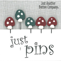 Woodsy Just Pins JP166 set 5 for pincushions Just Another Button Co - $13.95