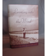 Signed and Inscribed: Leaning Into the Wind; Women Write from the Heart ... - $24.50