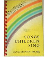 """1954 - Vintage Christian Song Book-""""Songs Children Sing"""" 91 pages #8518 - $4.99"""