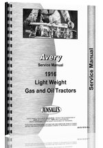 Avery 1916 Lite Weight All Gas Service Manual [Paperback] [Feb 19, 1977]... - $25.73