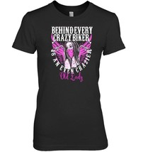 Behind Every Crazy Biker Crazier Old Lady Motorcycle Shirt image 1