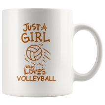 Just a Girl Who Loves Volleyball 11oz Ceramic Coffee Mug Gift Orange Text - $19.95