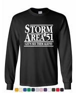 Storm Area 51 Let's See Them Aliens Long Sleeve T-Shirt Area 51 Raid UFO... - $14.99+