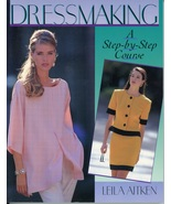 Dressmaking Step-By-Step Course Leila Aitken Sewing Clothing Dresses Fas... - $9.00