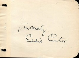 EDDIE CANTOR Autograph. Nicely signed on album page. Musical performer. - $29.69