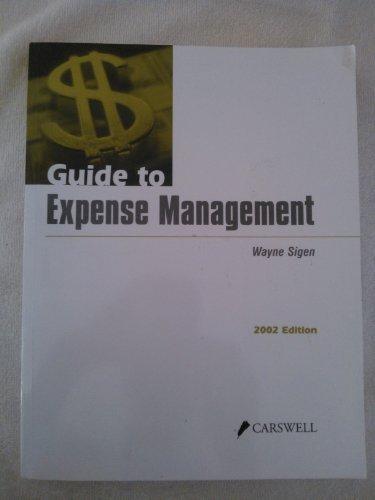 Guide to Expense Management [Paperback] Wayne Sigen