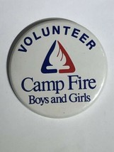 """Camp Fire Volunteer Boys And Girls Camping Pinback Button Pin 2-1/4"""" - $5.00"""