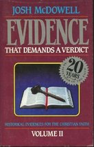 More evidence that demands a verdict: Historical evidences for the Chris... - $15.00