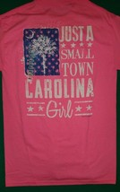 Just A Small Town Carolina Girl Ladies Womens T Shirt South Carolina Palmetto - $16.99+