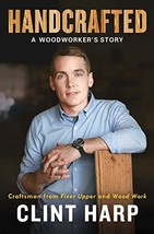 Handcrafted: A Woodworker's Story - $13.35