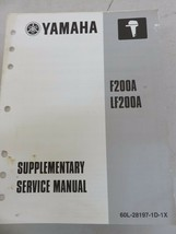 2001 Yamaha Service Repair Manual OEM F200A LF200A LIT-18616-02-39 Supplement - $2.81