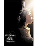 Andrew Lloyd Webber's the Phantom of the Opera Companion [Jan 01, 2005] ... - $38.57